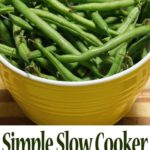 Simple Slow Cooker Green Beans and Ham