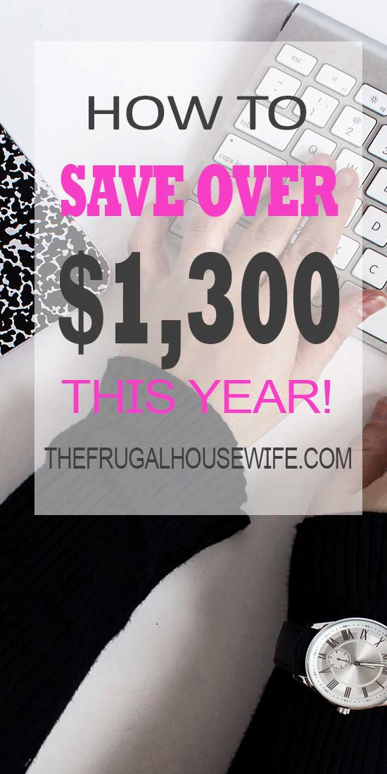 How to Save Over $1,300 This Year